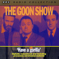 have a gorilla - rommel's treasure, ill met by goonlight, i was monty's treble, the seagoon memoirs